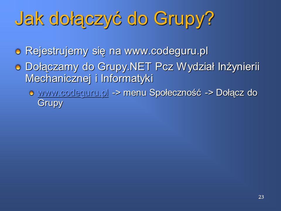 Jak dołączyć do Grupy? Rejestrujemy się na www.codeguru.pl Dołączamy do Grupy.NET Pcz Wydział Inżynierii Mechanicznej i Informatyki www.codeguru.plwww