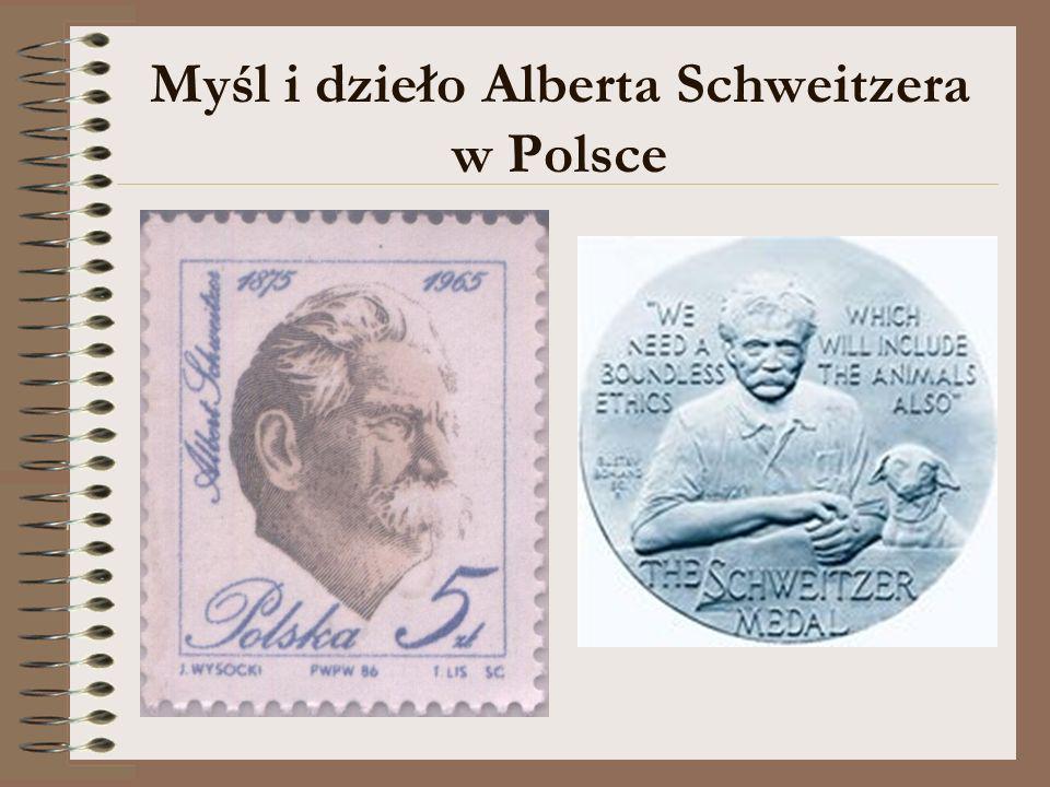Myśl i dzieło Alberta Schweitzera w Polsce
