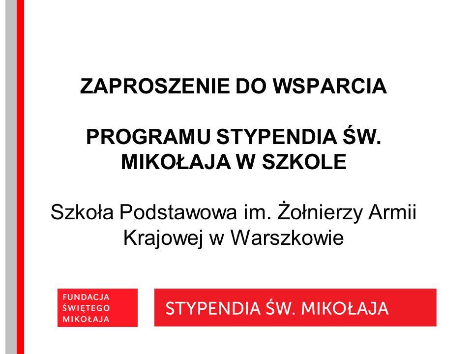 ZAPROSZENIE DO WSPARCIA PROGRAMU STYPENDIA ŚW. MIKOŁAJA W SZKOLE Szkoła Podstawowa im.