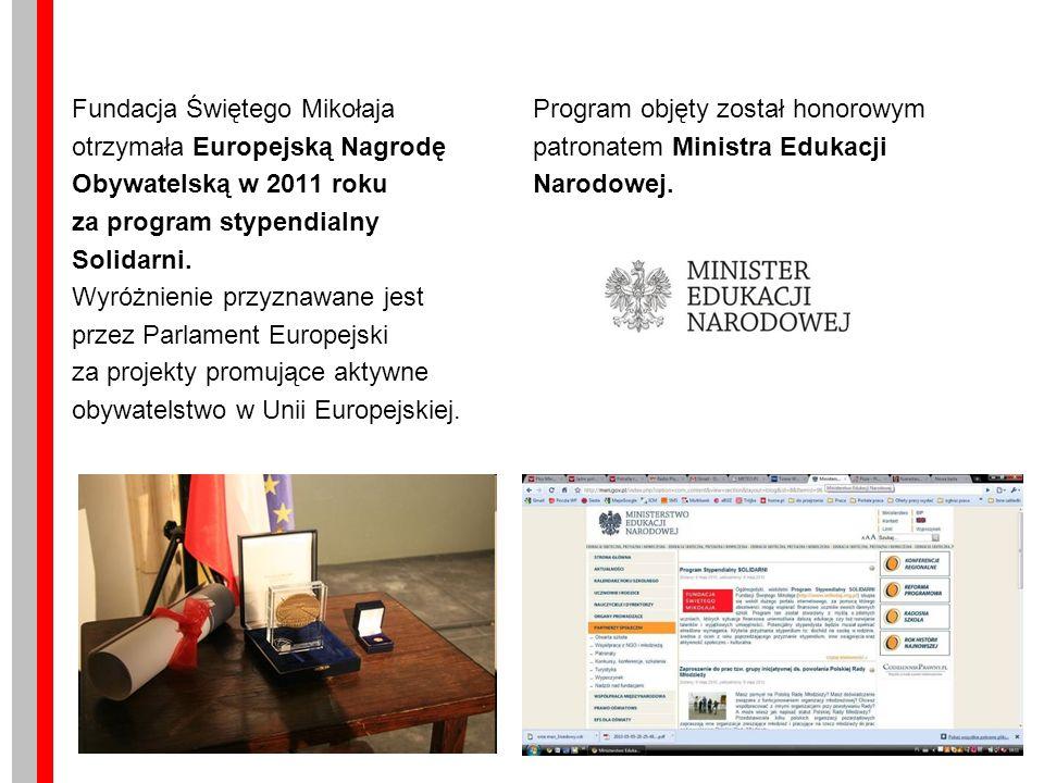 Fundacja Świętego Mikołaja otrzymała Europejską Nagrodę Obywatelską w 2011 roku za program stypendialny Solidarni.
