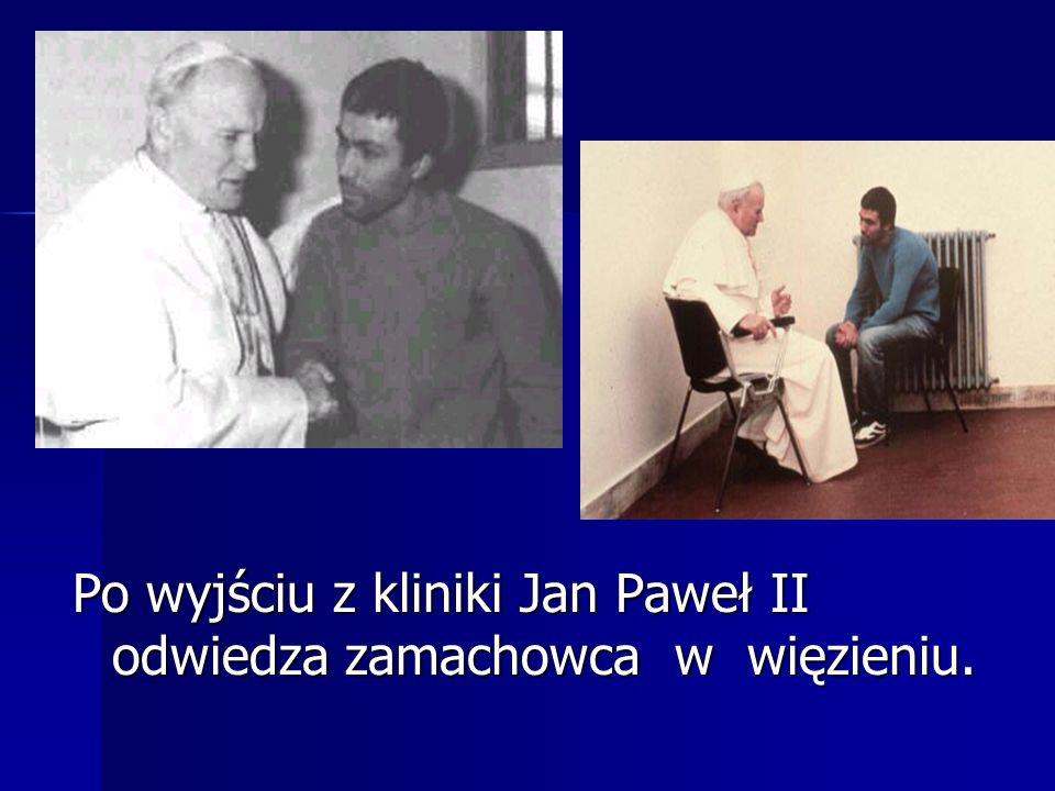 Po wyjściu z kliniki Jan Paweł II odwiedza zamachowca w więzieniu.