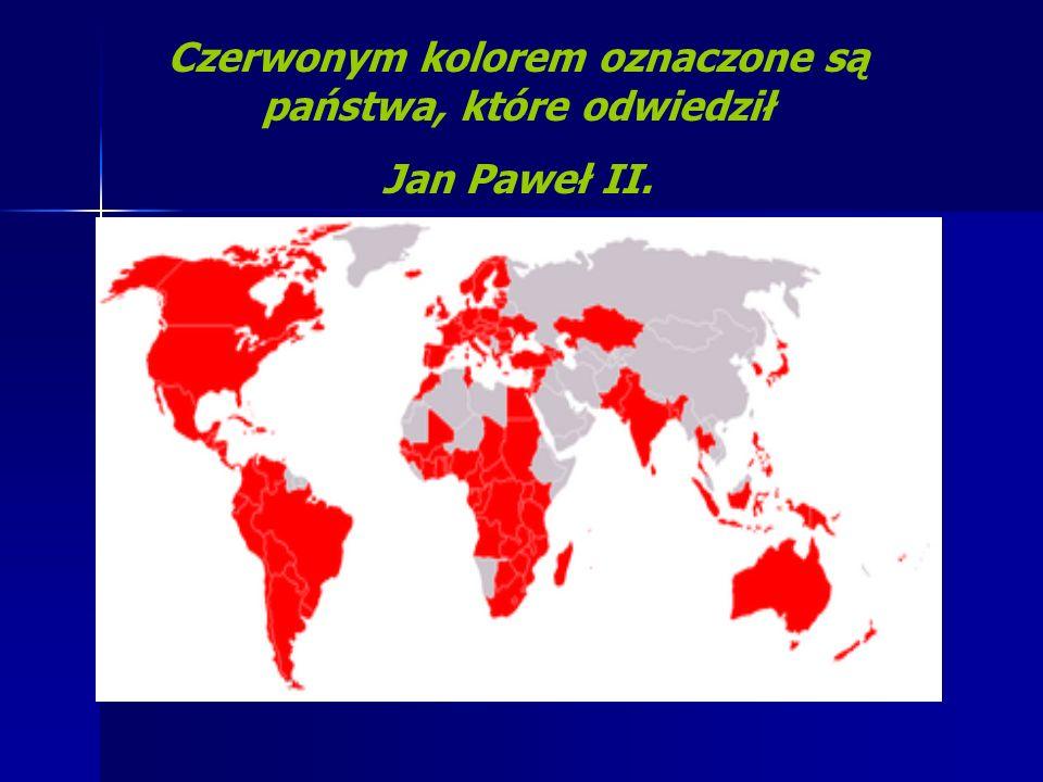 Czerwonym kolorem oznaczone są państwa, które odwiedził Jan Paweł II.