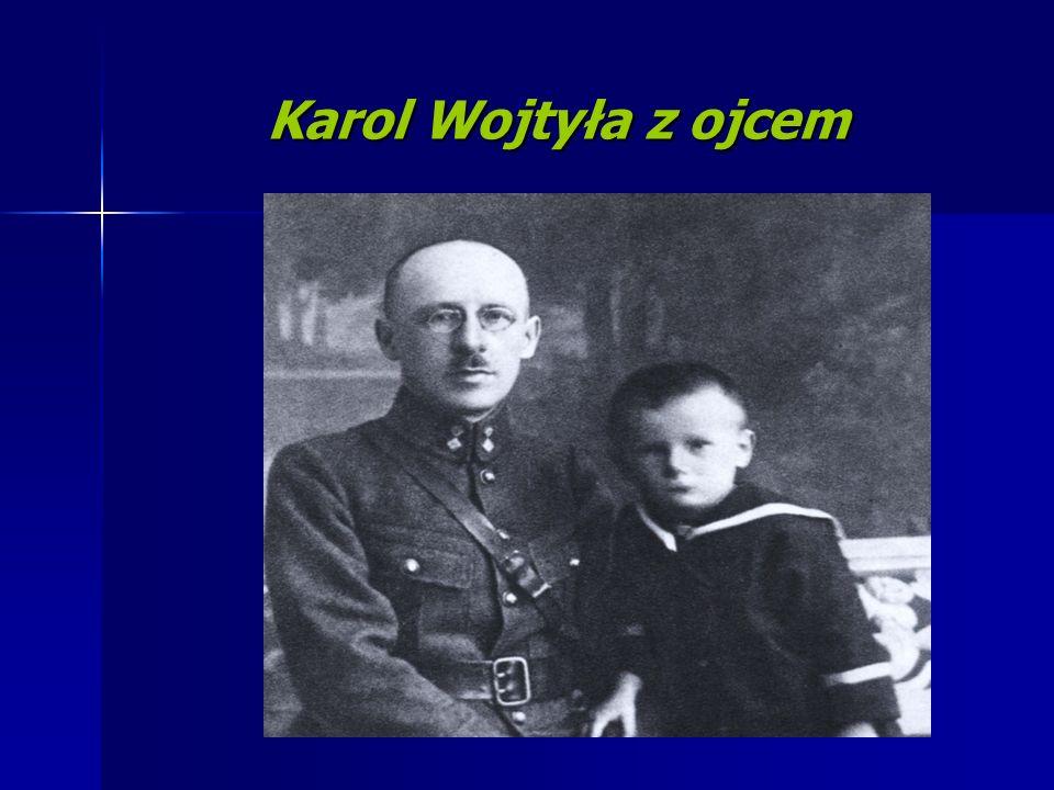 Karol Wojtyła z ojcem