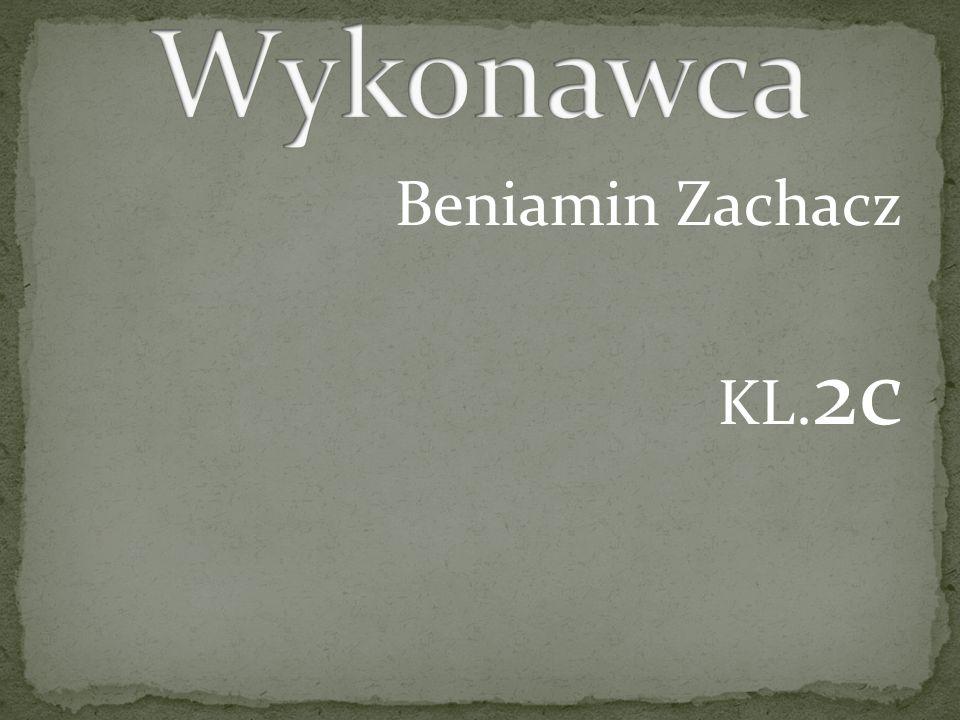 Beniamin Zachacz KL. 2c