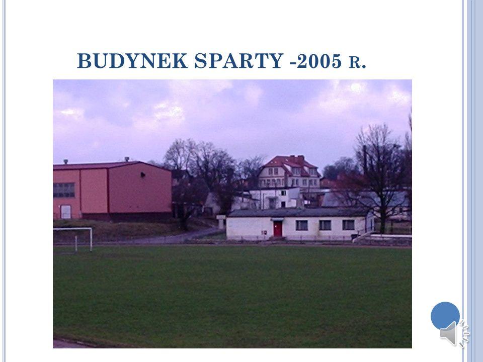 BUDYNEK SPARTY -2005 R.