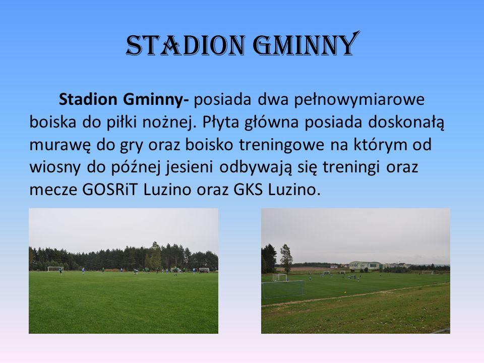 Stadion Gminny Stadion Gminny- posiada dwa pełnowymiarowe boiska do piłki nożnej. Płyta główna posiada doskonałą murawę do gry oraz boisko treningowe