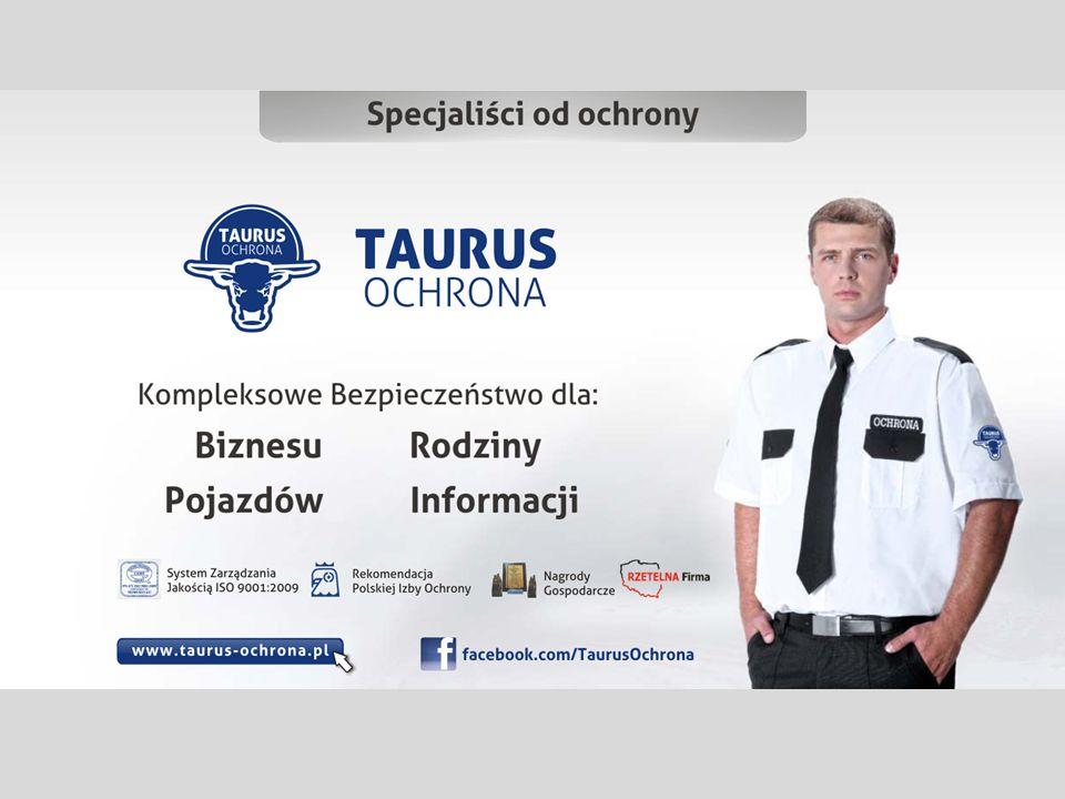 Agencja Ochrony Osób i Mienia Taurus S.C.