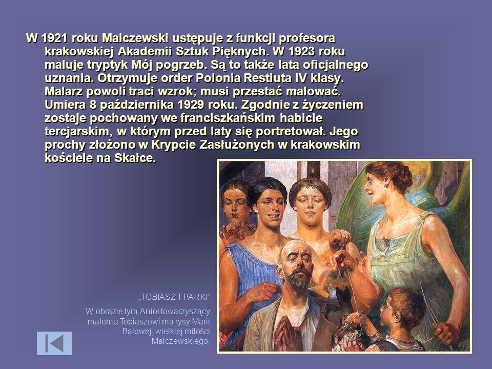 W 1921 roku Malczewski ustępuje z funkcji profesora krakowskiej Akademii Sztuk Pięknych. W 1923 roku maluje tryptyk Mój pogrzeb. Są to także lata ofic