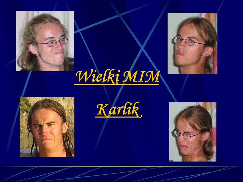 Wielki MIM Karlik