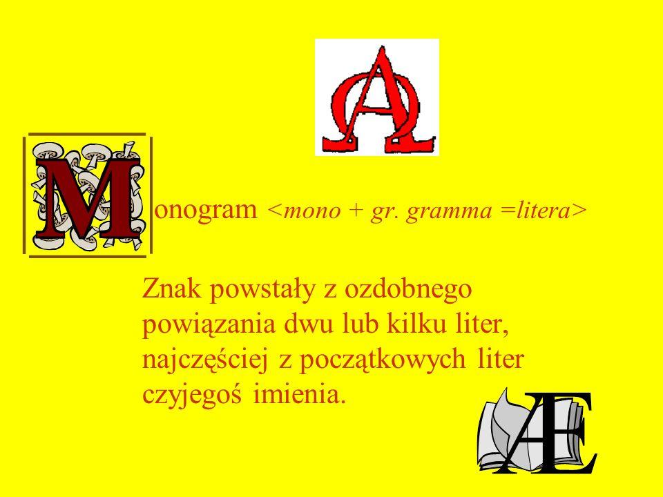 onogram <mono + gr.