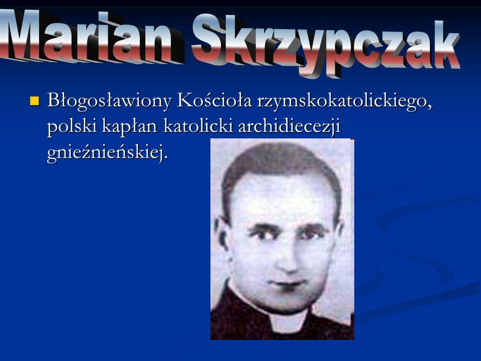 Polski duchowny i błogosławiony katolicki.