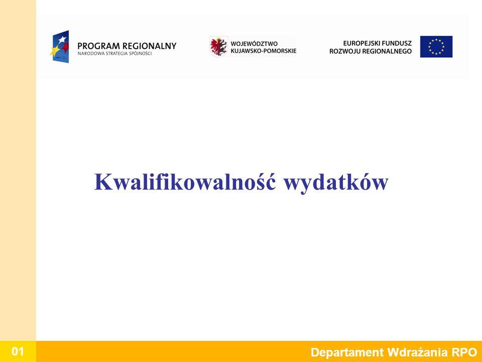 01 Departament Wdrażania RPO Kwalifikowalność wydatków