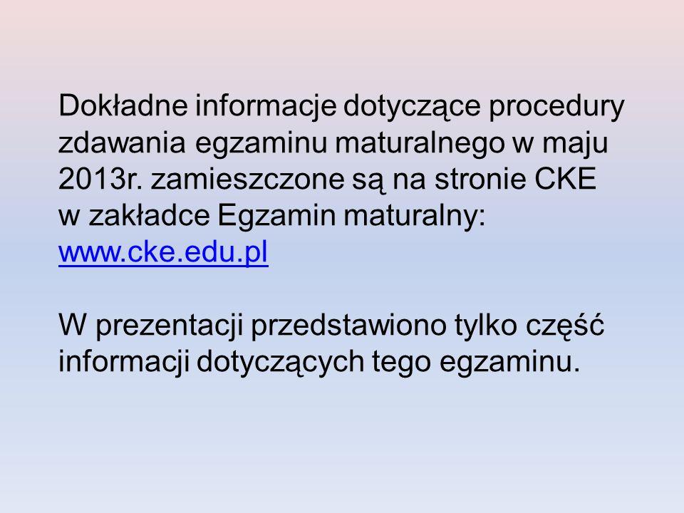Do przeprowadzenia egzaminu maturalnego OKE wyznacza dyrektora szkoły na Przewodniczącego Zespołu Egzaminacyjnego