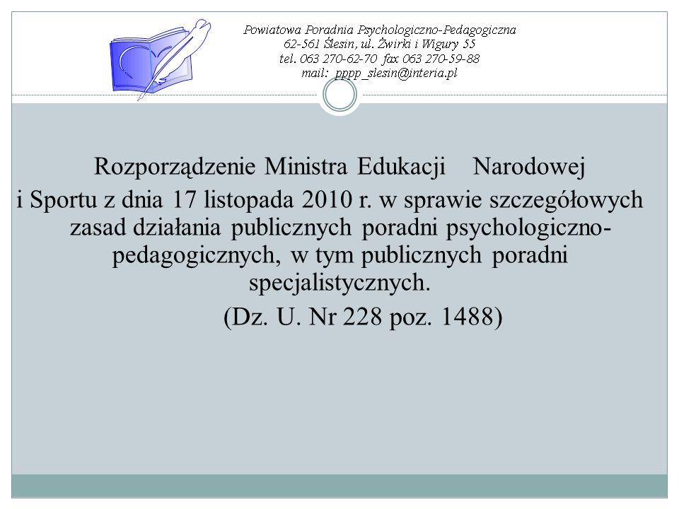 Rozporządzenie Ministra Edukacji Narodowej i Sportu z dnia 17 listopada 2010 r. w sprawie szczegółowych zasad działania publicznych poradni psychologi