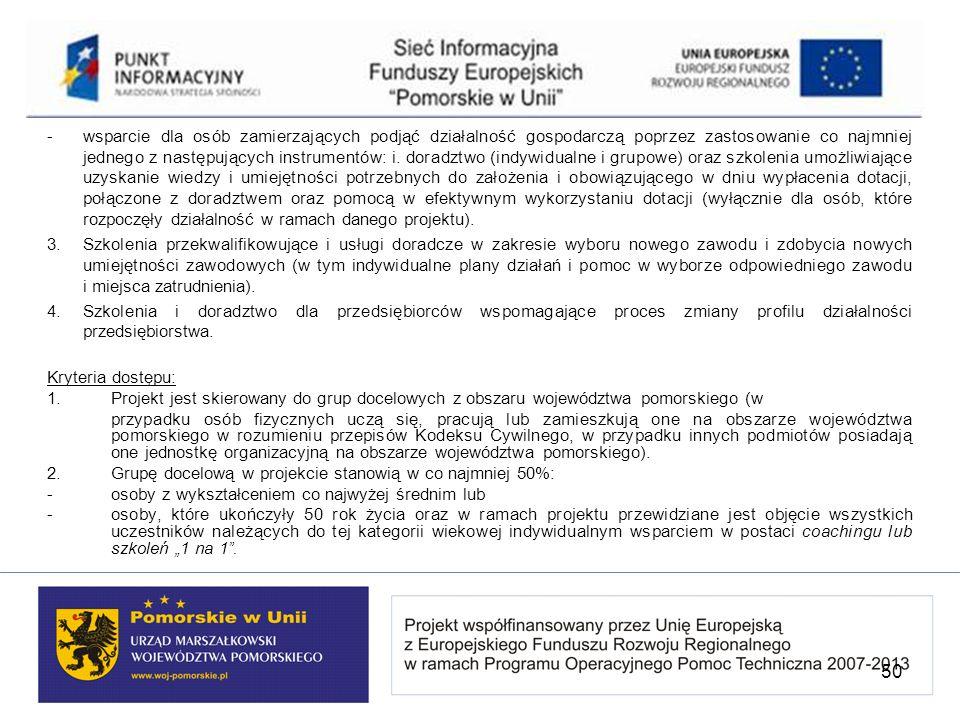 -wsparcie dla osób zamierzających podjąć działalność gospodarczą poprzez zastosowanie co najmniej jednego z następujących instrumentów: i. doradztwo (