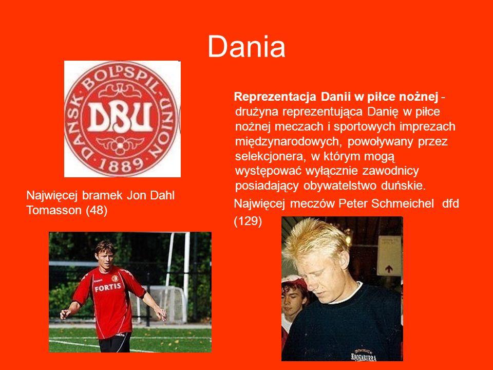 Dania Reprezentacja Danii w piłce nożnej - drużyna reprezentująca Danię w piłce nożnej meczach i sportowych imprezach międzynarodowych, powoływany prz