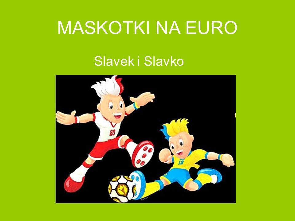 MASKOTKI NA EURO Slavek i Slavko