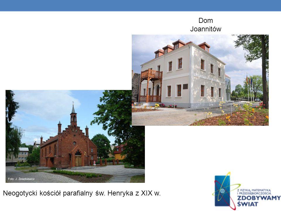 Neogotycki kościół parafialny św. Henryka z XIX w. Dom Joannitów