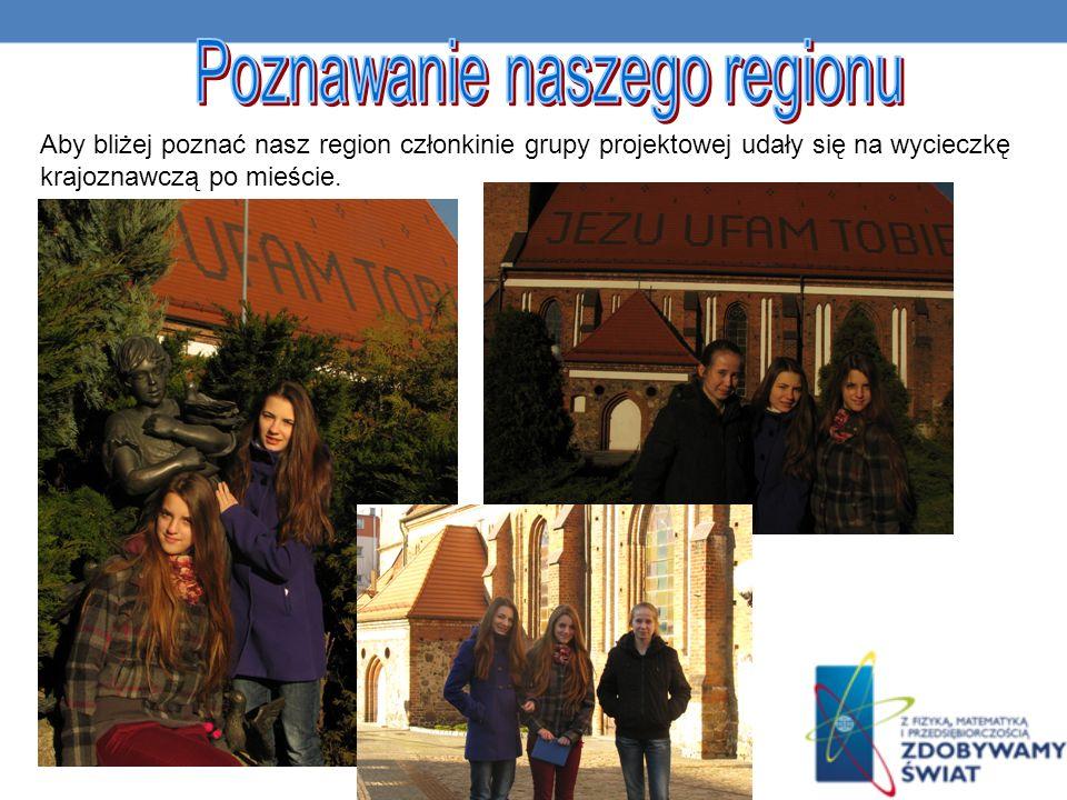 Aby bliżej poznać nasz region członkinie grupy projektowej udały się na wycieczkę krajoznawczą po mieście.