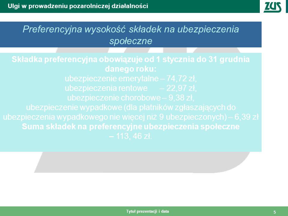 Tytuł prezentacji i data 6 Ulgi w prowadzeniu pozarolniczej działalności Wysokość składek na ubezpieczenia społeczne (bez ulgi) 1.Składka obowiązuje od 1 stycznia do 31 grudnia danego roku: - ubezpieczenie emerytalne – 373, 96 zł, (19,52%) - ubezpieczenia rentowe – 114, 95 zł, (6%) - ubezpieczenie chorobowe – 46, 94 zł, (2,45%) - ubezpieczenie wypadkowe (dla płatników zgłaszających do ubezpieczenia wypadkowego nie więcej niż 9 ubezpieczonych – 31,99 zł (1,67%) Suma składek na ubezpieczenia społeczne – 567, 84 zł
