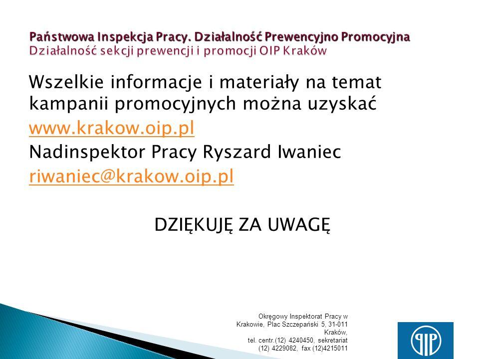 Okręgowy Inspektorat Pracy w Krakowie, Plac Szczepański 5, 31-011 Kraków, tel. centr.(12) 4240450, sekretariat (12) 4229082, fax (12)4215011