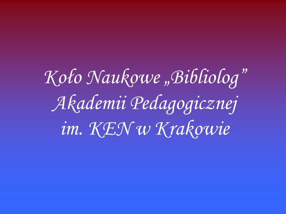 Koło Naukowe Bibliolog Akademii Pedagogicznej im. KEN w Krakowie