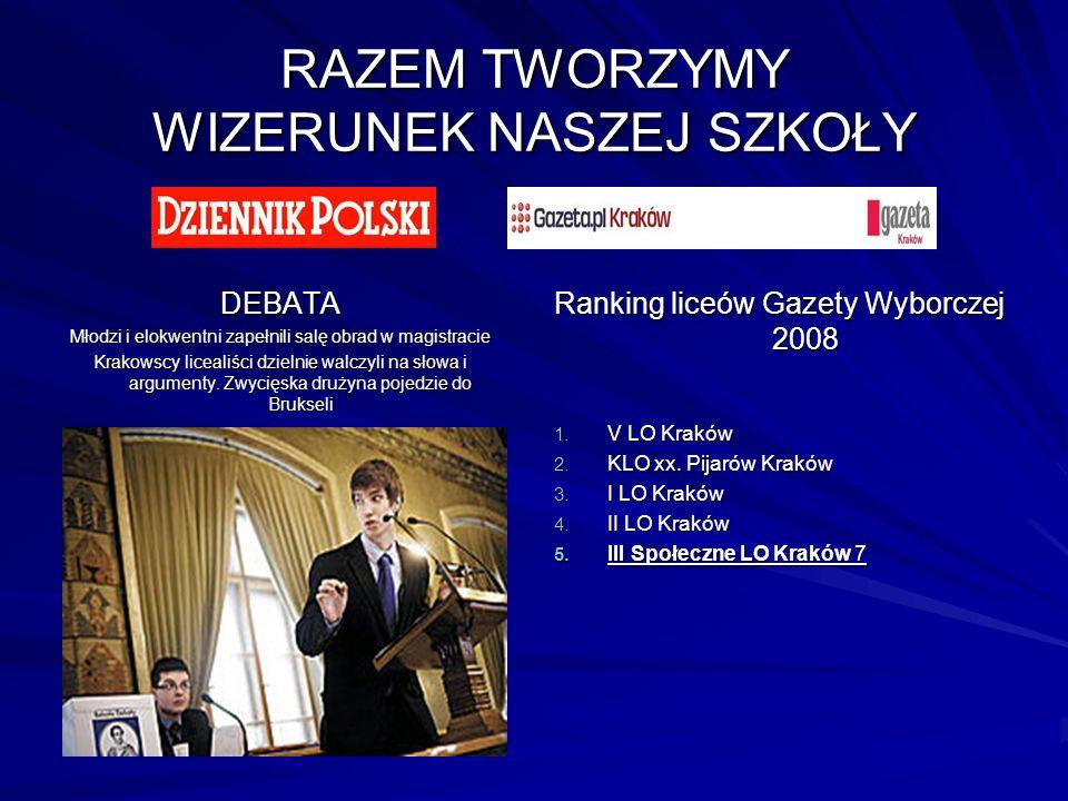 RAZEM TWORZYMY WIZERUNEK NASZEJ SZKOŁY DEBATA Młodzi i elokwentni zapełnili salę obrad w magistracie Krakowscy licealiści dzielnie walczyli na słowa i