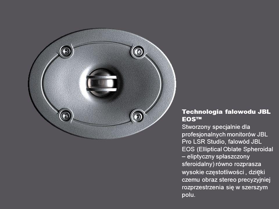 Technologia falowodu JBL EOS Stworzony specjalnie dla profesjonalnych monitorów JBL Pro LSR Studio, falowód JBL EOS (Elliptical Oblate Spheroidal – eliptyczny spłaszczony sferoidalny) równo rozprasza wysokie częstotliwości, dzi ę ki czemu obraz stereo precyzyjniej rozprzestrzenia się w szerszym polu.
