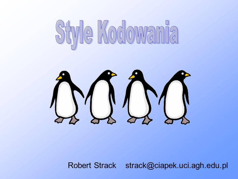 Style Kodowania formatowanie kodu konwencje nazewnicze konwencje programistyczne dokumentowanie kodu struktura projektu używanie pakietów logowanie pliki JAR