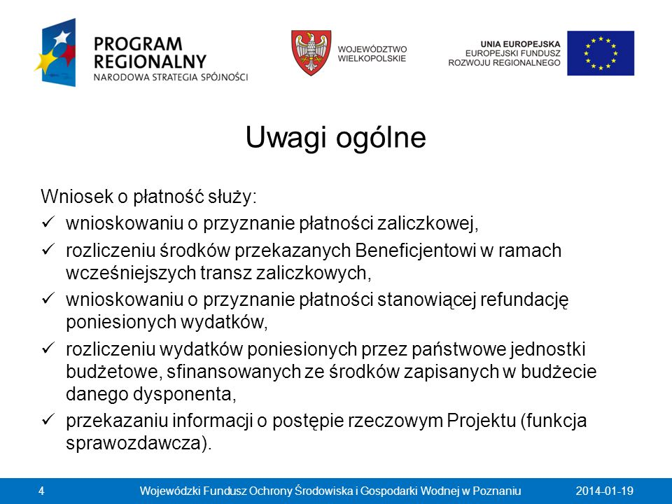 2014-01-19Wojewódzki Fundusz Ochrony Środowiska i Gospodarki Wodnej w Poznaniu75 W punkcie Informacja o zgodności realizacji Projektu z zasadami polityk wspólnotowych poprzez zaznaczenie pola Tak lub Nie należy wskazać, czy realizowany Projekt jest zgodny z zasadami polityk wspólnoty, do przestrzegania których Beneficjent zobowiązał się w Umowie/Decyzji o dofinansowanie Projektu.