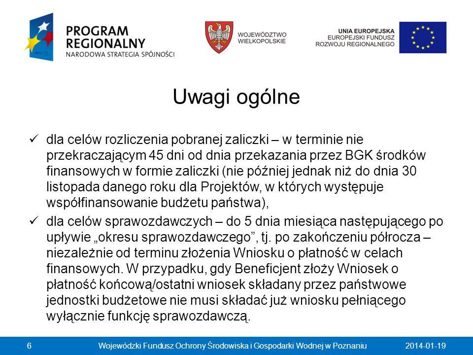 2014-01-19Wojewódzki Fundusz Ochrony Środowiska i Gospodarki Wodnej w Poznaniu67 W punkcie Planowany przebieg rzeczowy realizacji Projektu do czasu złożenia kolejnego Wniosku należy opisać w kilku zdaniach zadania/etapy, jakie Beneficjent planuje podjąć w ramach realizowanego Projektu do czasu złożenia kolejnego Wniosku o płatność.