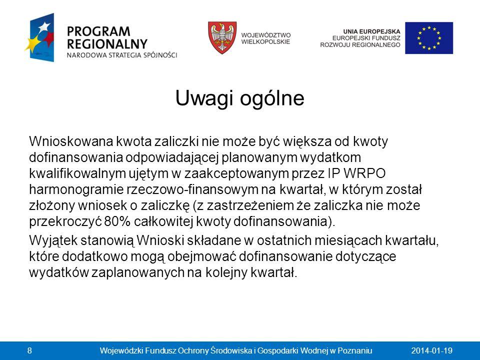 2014-01-19Wojewódzki Fundusz Ochrony Środowiska i Gospodarki Wodnej w Poznaniu69 Tabela dotycząca wskaźników produktu powinna być wypełniana dla każdego Wniosku o płatność, natomiast tabela dotycząca wskaźników rezultatu – wyłącznie dla Wniosku o płatność końcową lub ostatniego wniosku o płatność składanego w ramach projektu realizowanego przez Beneficjenta będącego państwową jednostką budżetową.