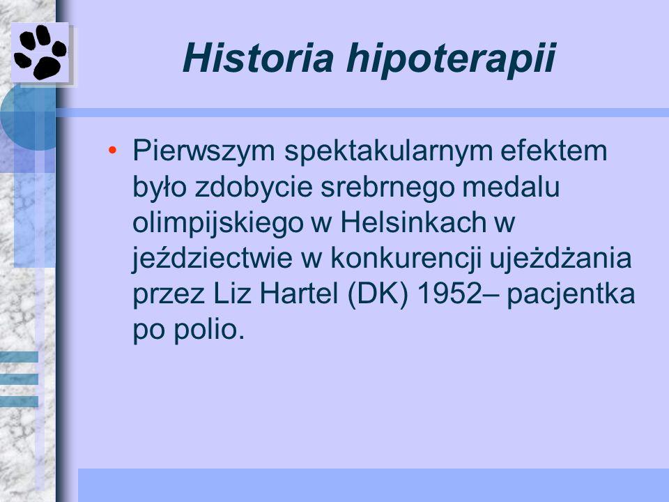 Historia hipoterapii Pierwszym spektakularnym efektem było zdobycie srebrnego medalu olimpijskiego w Helsinkach w jeździectwie w konkurencji ujeżdżani