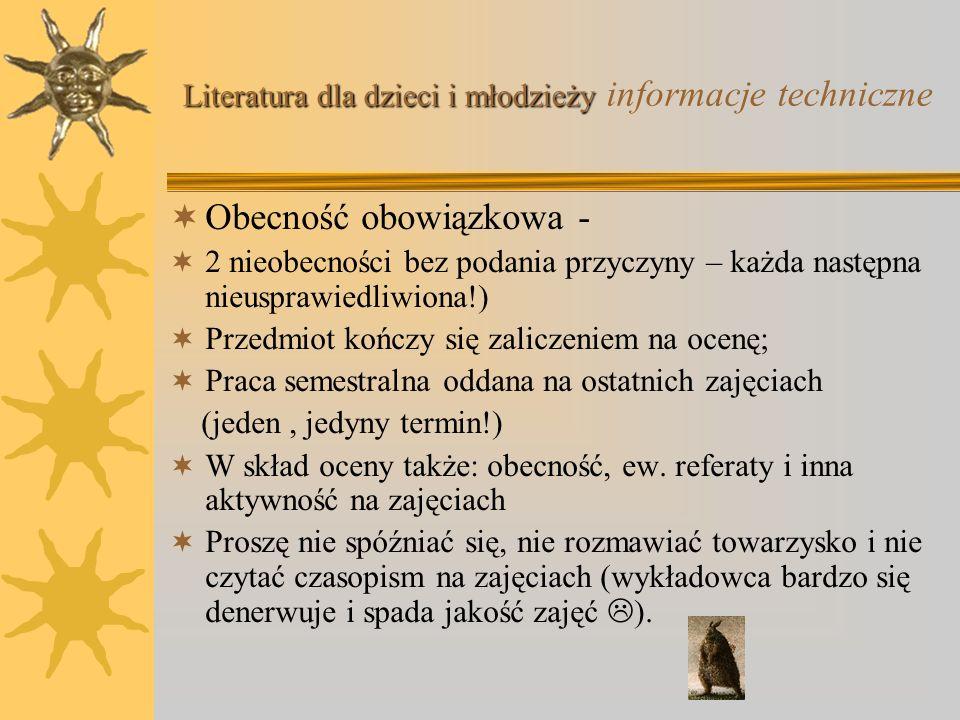 Dr Michał Zając, Instytut Informacji Naukowej i Studiów Bibliologicznych, Uniwersytet Warszawski Literatura dla dzieci i młodzieży ćwiczenia