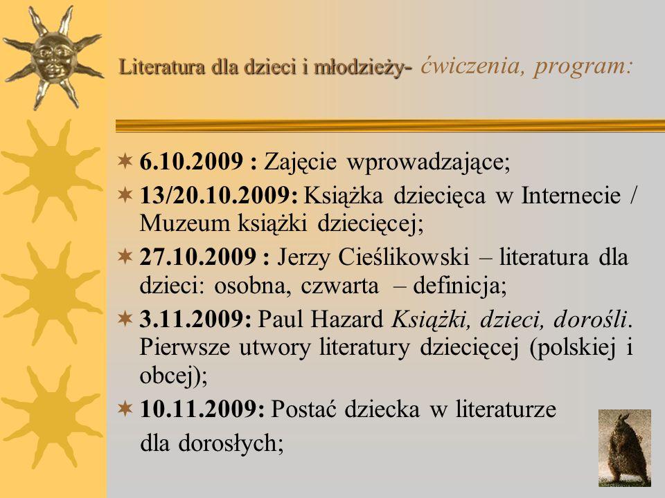 Literatura dla dzieci i młodzieży - Literatura dla dzieci i młodzieży - ćwiczenia, program: