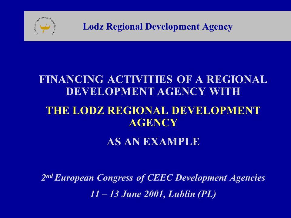 Łódzka Agencja Rozwoju Regionalnego SA Lodz Regional Development Agency (LRDA) 90-002 Łódź ul.
