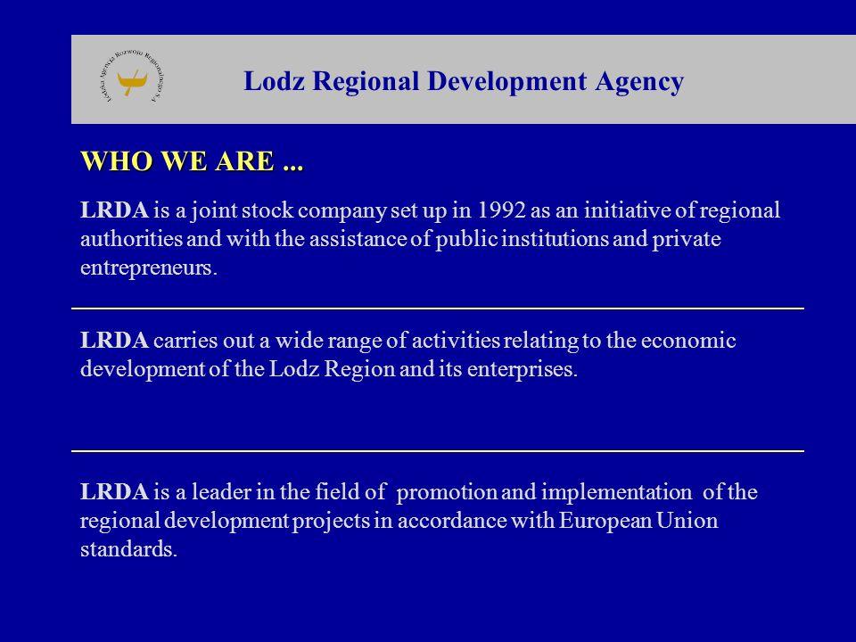 Lodz Regional Development Agency SHAREHOLDERS OF THE LRDA...