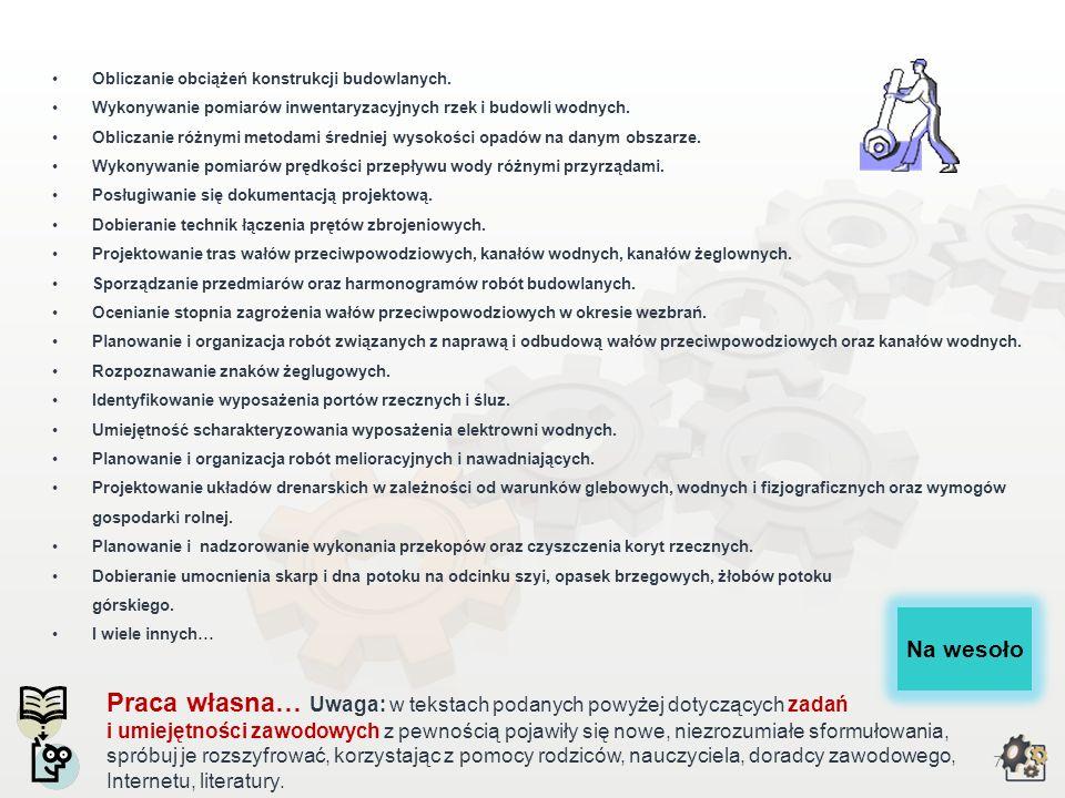 6 Zadania i umiejętności zawodowe Organizacja miejsc pracy zgodnie z przepisami bezpieczeństwa i higieny pracy, ochrony przeciwpożarowej i ochrony śro