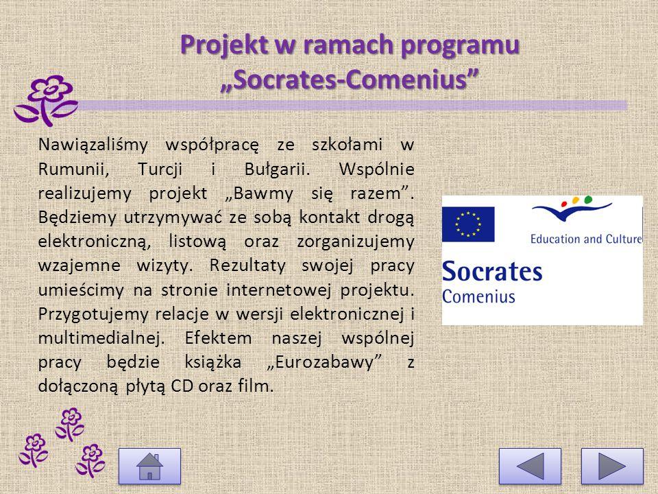 Szkolenia nauczycieli w ramach programu Socrates-Comenius 24.09 – 07.10 2006 – nauczycielka języka angielskiego wzięła udział w kursie w ramach programu Comenius 2.2.c - kursy doskonalenia zawodowego dla kadry edukacyjnej i nauczycieli języków obcych Teaching English in the Primary School w Bristolu.