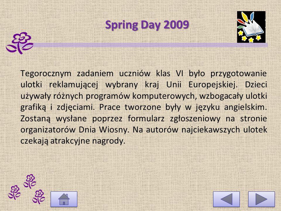 Spring Day 2007 Dzieci wzięły także udział w konkursie na znaczek pocztowy upamiętniający 50-lecie podpisania Traktatów Rzymskich.