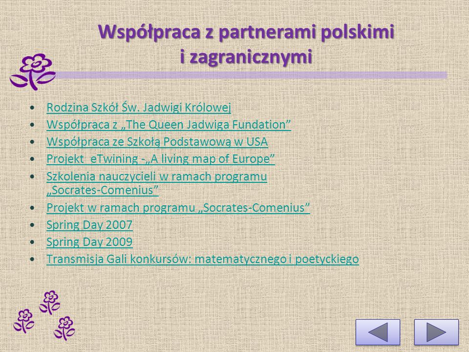 Współpraca z partnerami polskimi i zagranicznymi Rodzina Szkół Św.