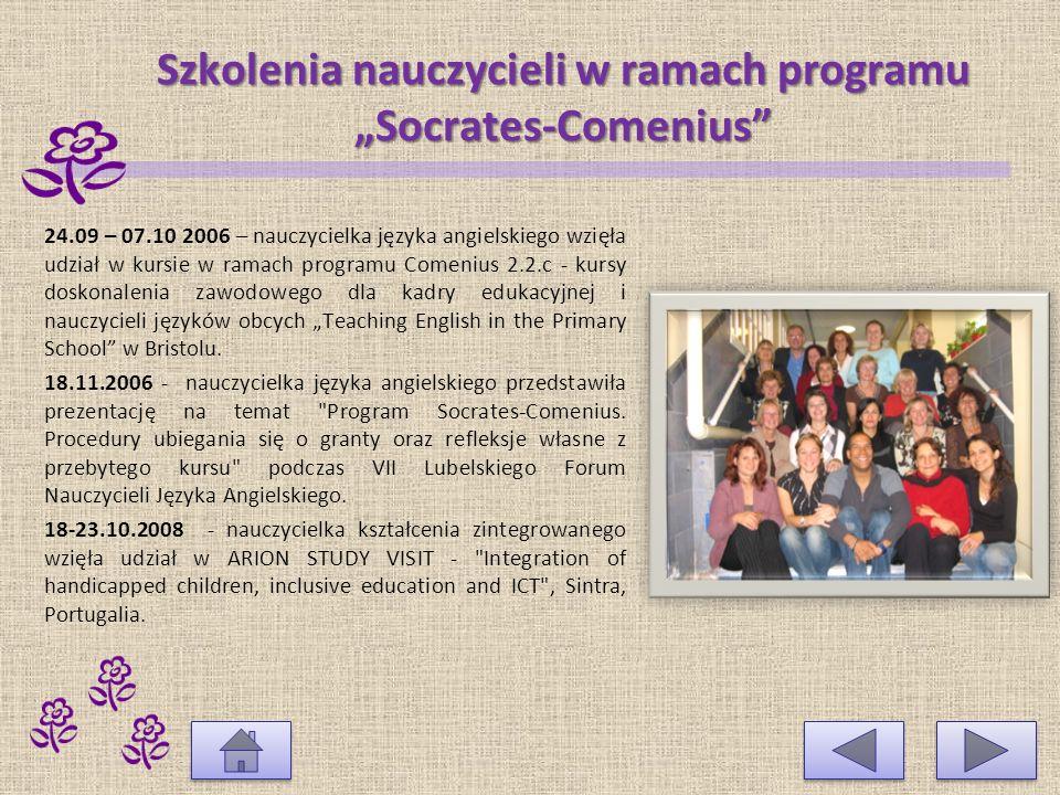 Szkolenia nauczycieli w ramach programu Socrates-Comenius Nauczyciele nawiązują współpracę ze szkołami z Europy podczas kursów i seminariów kontaktowych ramach programu Socrates-Comenius.