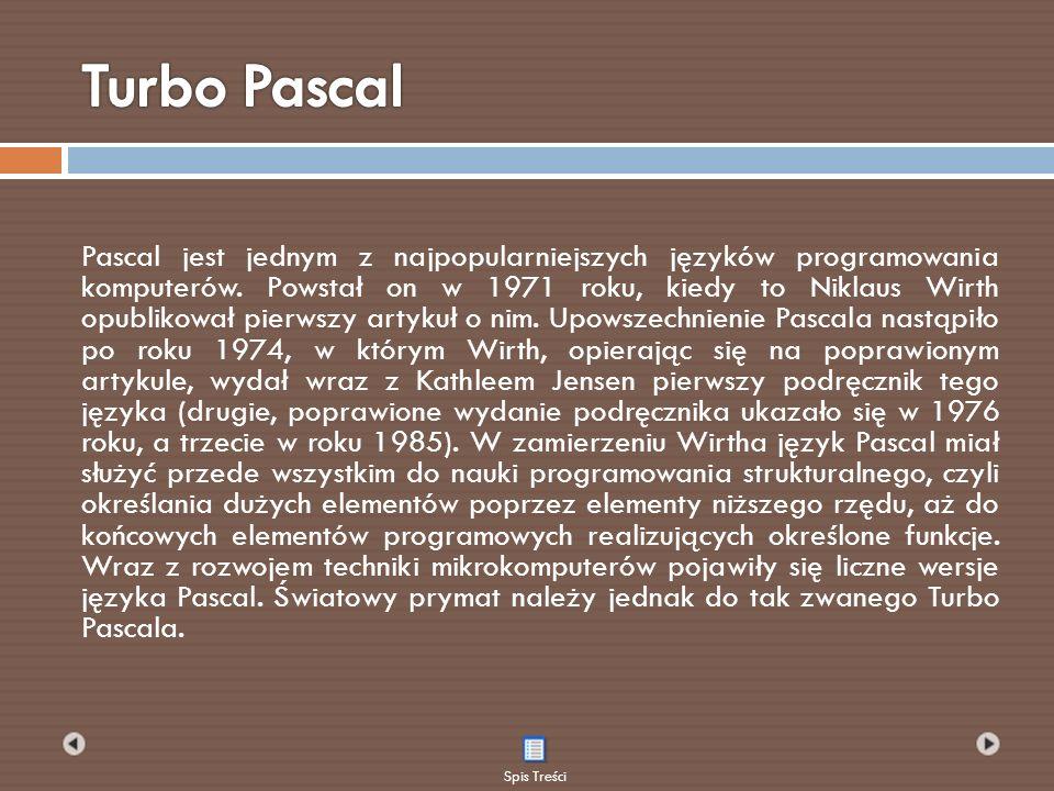 Pascal jest jednym z najpopularniejszych języków programowania komputerów. Powstał on w 1971 roku, kiedy to Niklaus Wirth opublikował pierwszy artykuł