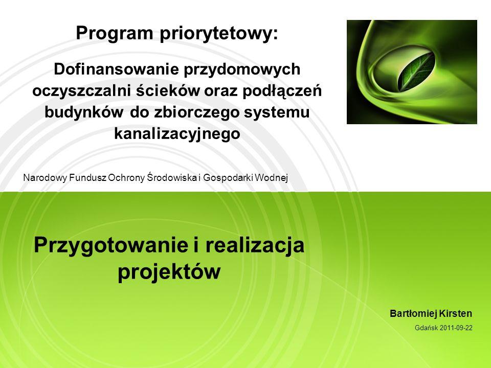 Program priorytetowy: Dofinansowanie przydomowych oczyszczalni ścieków oraz podłączeń budynków do zbiorczego systemu kanalizacyjnego Narodowy Fundusz