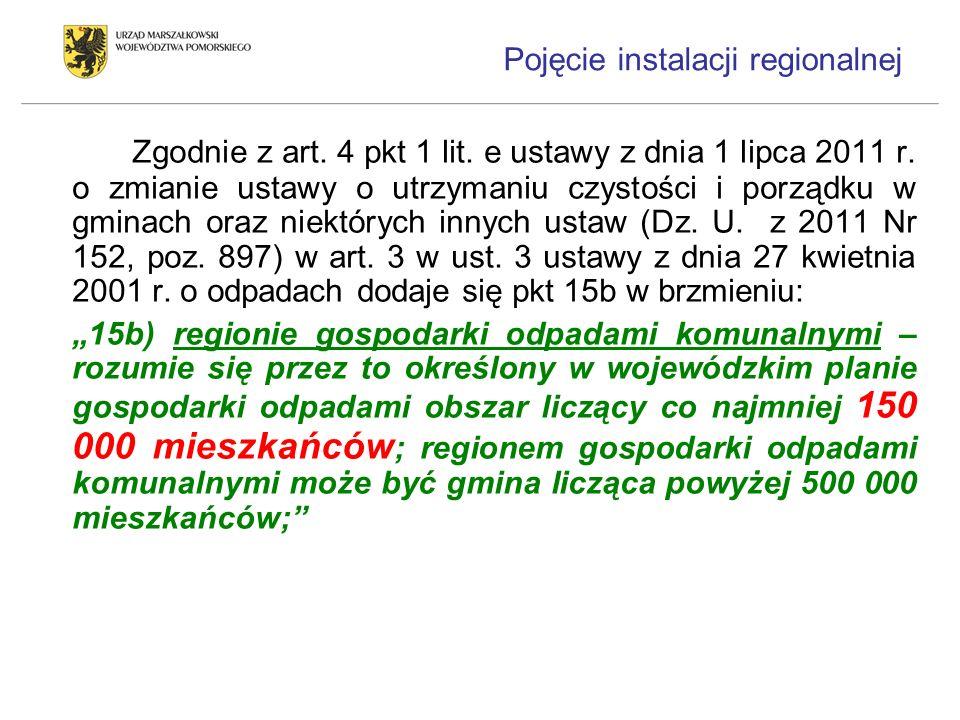 Zgodnie z art. 4 pkt 1 lit. e ustawy z dnia 1 lipca 2011 r. o zmianie ustawy o utrzymaniu czystości i porządku w gminach oraz niektórych innych ustaw