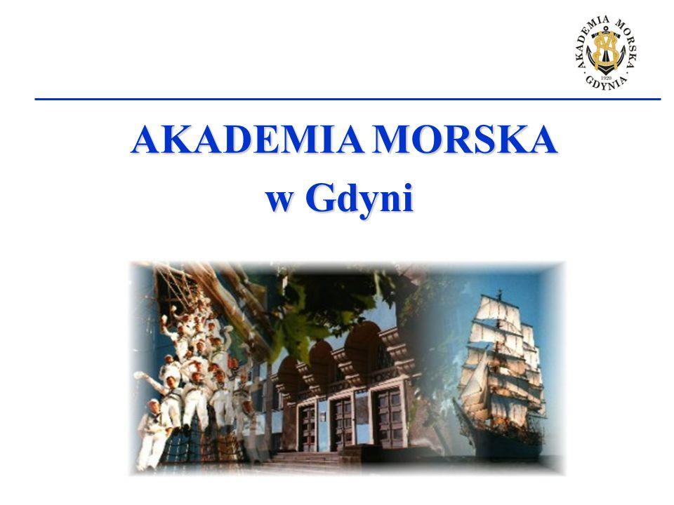 AKADEMIAMORSKA AKADEMIA MORSKA w Gdyni w Gdyni