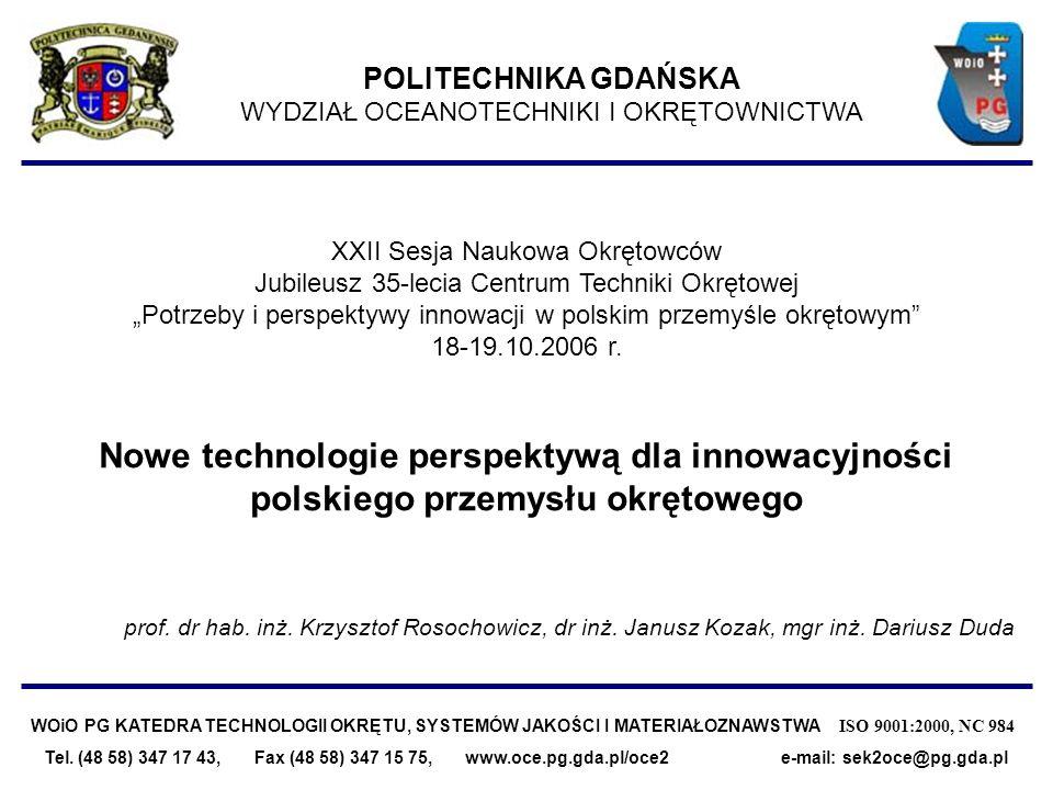 WOiO PG KATEDRA TECHNOLOGII OKRĘTU, SYSTEMÓW JAKOŚCI I MATERIAŁOZNAWSTWA ISO 9001:2000, NC 984 zastosowania