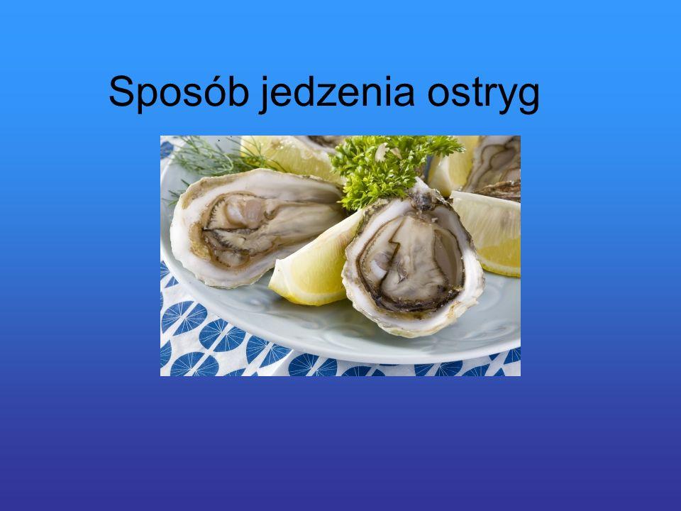 Sposób jedzenia ostryg