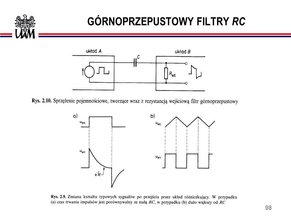 97 GÓRNOPRZEPUSTOWY FILTR RC Zastosowania: -kształtowanie charakterystyk częstotliwościowych obwodów, -przesuwanie fazy sygnałów, -modyfikowanie kształtów przebiegów elektrycznych, -w urządzeniach wielostopniowych jako układy sprzężenia pojemnościowego.