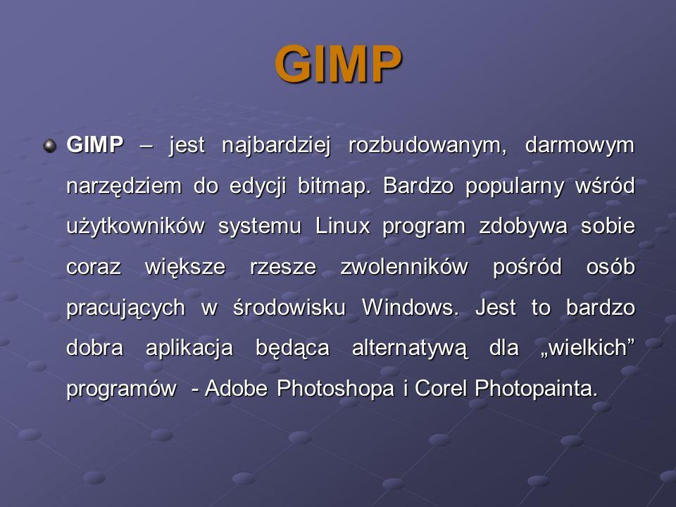 GIMP GIMP – jest najbardziej rozbudowanym, darmowym narzędziem do edycji bitmap. Bardzo popularny wśród użytkowników systemu Linux program zdobywa sob